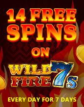 14 Free Spins on Wild Fire